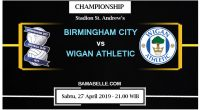 Prediksi Bola Jitu Birmingham City Vs Wigan Athletic 27 April 2019