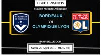 Prediksi Bola Jitu Bordeaux vs Olympique Lyonnais 27 April 2019