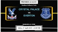 Prediksi Bola Jitu Crystal Palace vs Everton 27 April 2019
