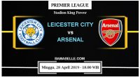 Prediksi Bola Jitu Leicester City Vs Arsenal 28 April 2019