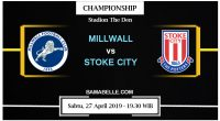 Prediksi Bola Jitu Millwall vs Stoke City 27 April 2019