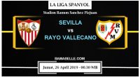 Prediksi Bola Jitu Sevilla Vs Rayo Vallecano 26 April 2019