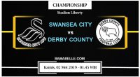 Prediksi Bola Jitu Swansea City Vs Derby County 02 Mei 2019