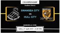 Prediksi Bola Jitu Swansea City Vs Hull City 27 April 2019