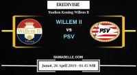 Prediksi Bola Jitu Willem II Vs PSV 26 April 2019