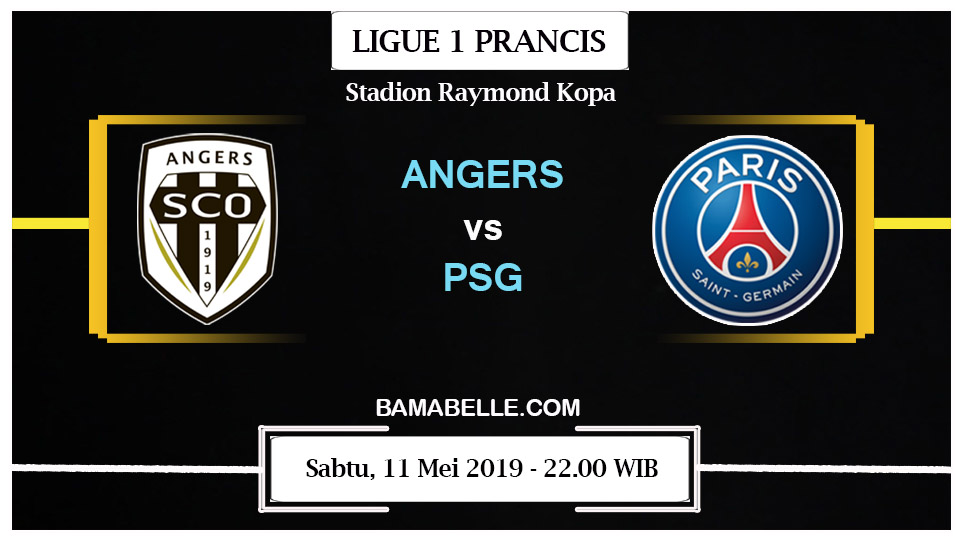 Prediksi Bola Jitu Angers vs Paris Saint Germain 11 Mei 2019