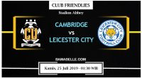 Prediksi Bola Jitu Cambridge United vs Leicester City 25 Juli 2019