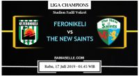 Prediksi Bola Jitu Feronikeli vs The New Saints 17 Juli 2019