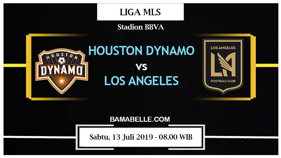Prediksi Bola Jitu Houston Dynamo vs Los Angeles 13 Juli 2019