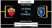 Prediksi Bola Jitu AS Roma Vs Istanbul Basaksehir 20 September 2019