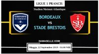 Prediksi Bola Jitu Bordeaux Vs Stade Brestois 22 September 2019