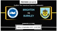 Prediksi Bola Jitu Brighton & Hove Albion Vs Burnley 14 September 2019