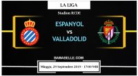 Prediksi Bola Jitu Espanyol vs Real Valladolid 29 September 2019