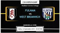 Prediksi Bola Jitu Fulham vs West Bromwich Albion 14 September 2019