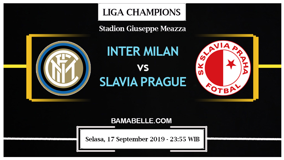 Prediksi Bola Jitu Inter Milan Vs Slavia Prague 17 September 2019
