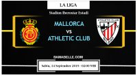 Prediksi Bola Jitu Mallorca Vs Athletic Club 14 September 2019