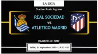 Prediksi Bola Jitu Real Sociedad Vs Atletico Madrid 14 September 2019