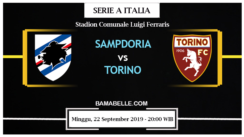 Prediksi Bola Jitu Sampdoria Vs Torino 22 September 2019