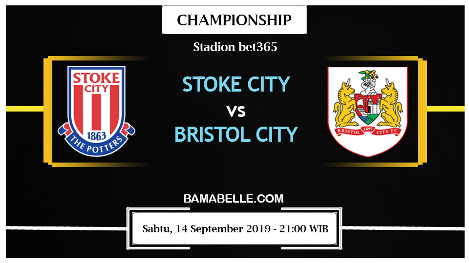 Prediksi Bola Jitu Stoke City vs Bristol City 14 September 2019