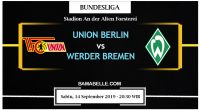 Prediksi Bola Jitu Union Berlin Vs Werder Bremen 14 September 2019