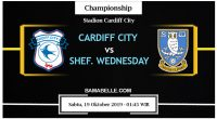Prediksi Bola Jitu Cardiff City Vs Sheffield Wednesday 19 Oktober 2019