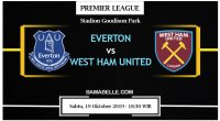 Prediksi Bola Jitu Everton vs West Ham United 19 Oktober 2019